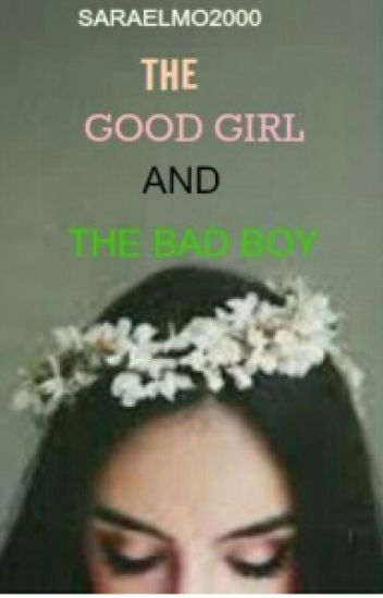 The good girl and bad boy