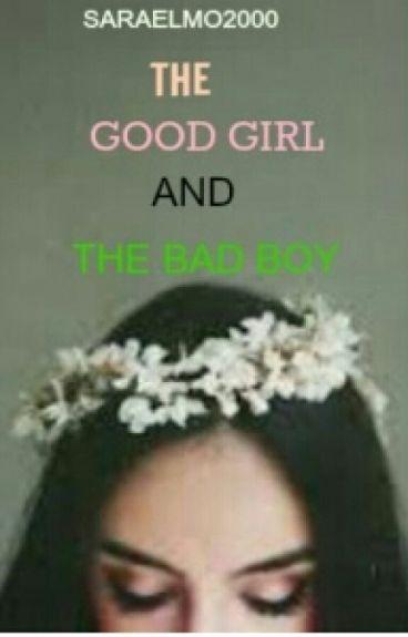 The good girl and bad boy