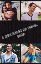 4 refugiados na minha casa | Magcon Fan Fiction by _anonymouswriters