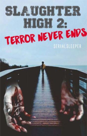 Slaughter High 2 : Terror Never Dies