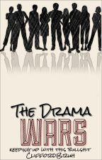 The Drama Wars by CliffordBruh
