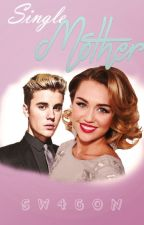 Single Mother |Jiley| -P A U S A D O- by SW4GON