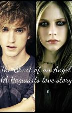 The Ghost of an Angel (A Hogwarts Love Story) by fallen_angel123434