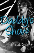 Daddy's Show |a.i.| d.k. by IrwinsHeroine