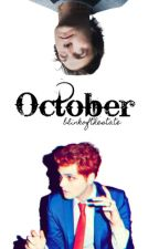 October | Frerard | ( Completed ) by blinkofthestate