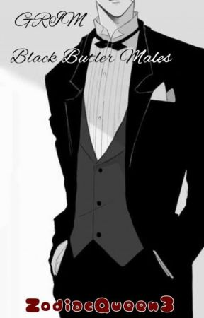 Grim (Black Butler Males x Male!Reaper!Reader) by ZodiacQueen3