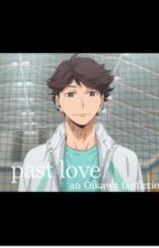 Past Love (a Haikyuu!! fanfiction) Oikawa Tooru x Reader by kigumikeikoo
