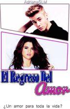 El Regreso del Amor │ JELENA  │ by AnaCarrie