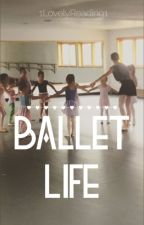 Ballet Life (Nash Grier) by 1LovelyReading1