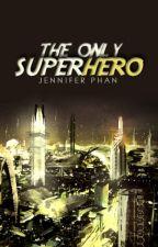 The Only Superhero by paronomasian