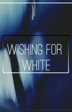 Wishing For White by lipparxde