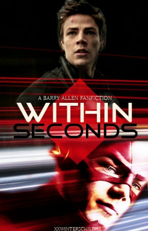 Within Seconds // Barry Allen  by xxwinterschildxx