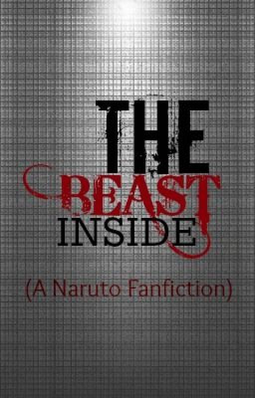 The Beast Inside (naruto fanfiction) by jujubee21