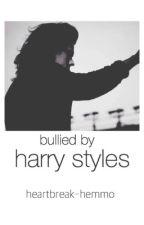 Bullied By Harry Styles by giselleriveraaaa