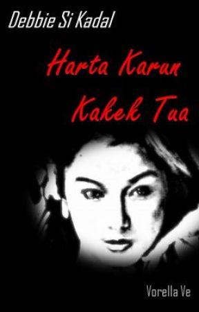 Debbie Si Kadal: HARTA KARUN KAKEK TUA by VorellaVe