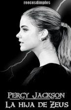 La hija de Zeus - Percy Jackson y tú. by reecesdimples
