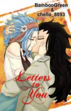 Letters to You (Gale) {Fairy Tail AU} by chello_8893