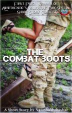 The combat Boots (Short story) by NatashaMubashar