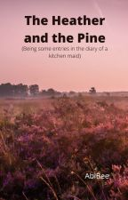 The Heather and the Pine by AbiBee