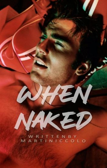 when naked