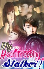 © My Heartthrobbing Stalker? [Short Story] ~ Completed by HeyItsCaraa