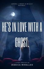 He's in love with a Ghost. by JMiralles