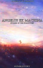Angel Ex Machina by HumbleStory