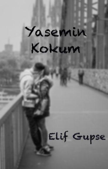 Yasemin Kokum (Bölümler düzenleniyor)