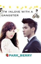 I'm Inlove with GANGSTER (BOOK01) by Park_Berry