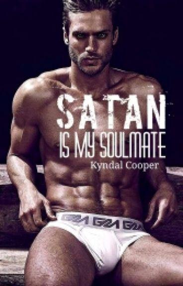 Satan is My Soulmate[Being Re-Edited]