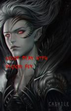 Never Play with Blood fey by Wolf_Fire_Ice
