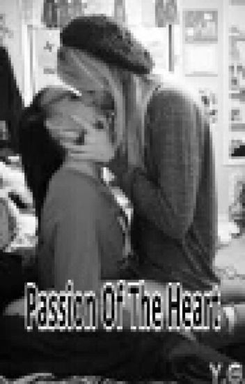 Passion Of The Heart (girlxgirl)