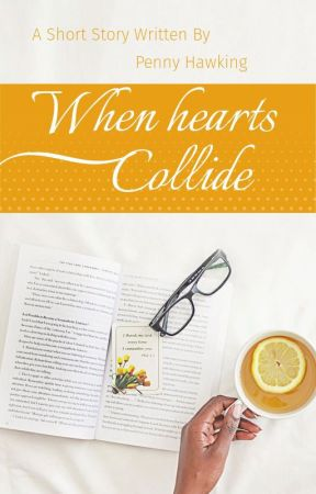 When Hearts Collide by penny88