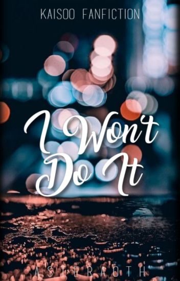 I won't do it (Kaisoo Fanfiction)