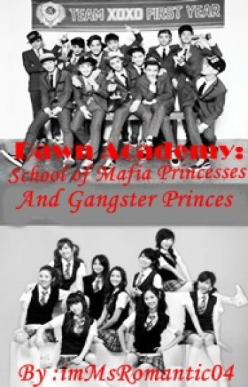 Dawn Academy: School of Mafia Princesses and Gangster Princes