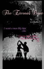 The Eternal Love by lovebook03
