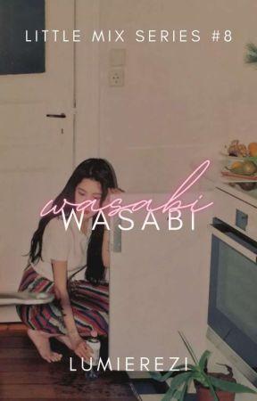Wasabi (Little Mix Series #8) by lumierezi