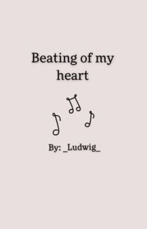 Beating of my heart by _Ludwig_