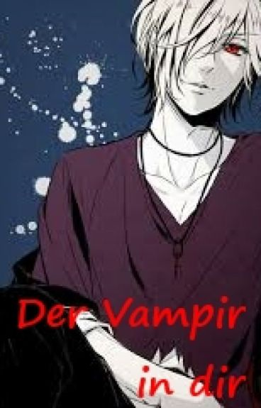 Der Vampir in dir.