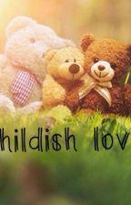 Childish love by cookiepanda124
