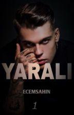 YARALI by ecemnisa