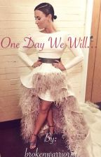 One Day We Will...[Harry Styles+Demi Lovato] by brokenwarrior1d