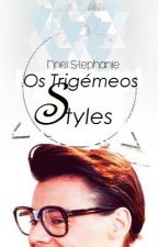 Os Trigémeos Styles by d_silvaa