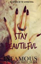 Stay Beautiful by Birdy_Brain
