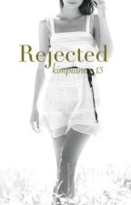 Rejected by kimpiano_13