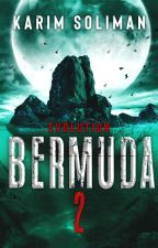 Bermuda 2: Evolution by Karimsuliman