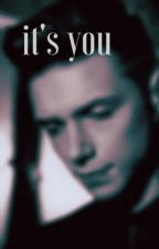 it's you. // a.b. fanfic by addxcat