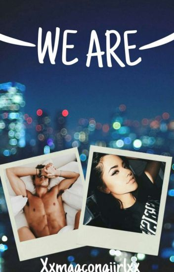 We Are //Jack Gilinsky [EDITANDO]