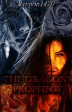 The Dragon's Prophecy. by Maroon1479