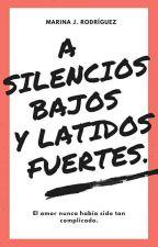 A silencios bajos y latidos fuertes. - M.J. Rodríguez by mxrnx_jr